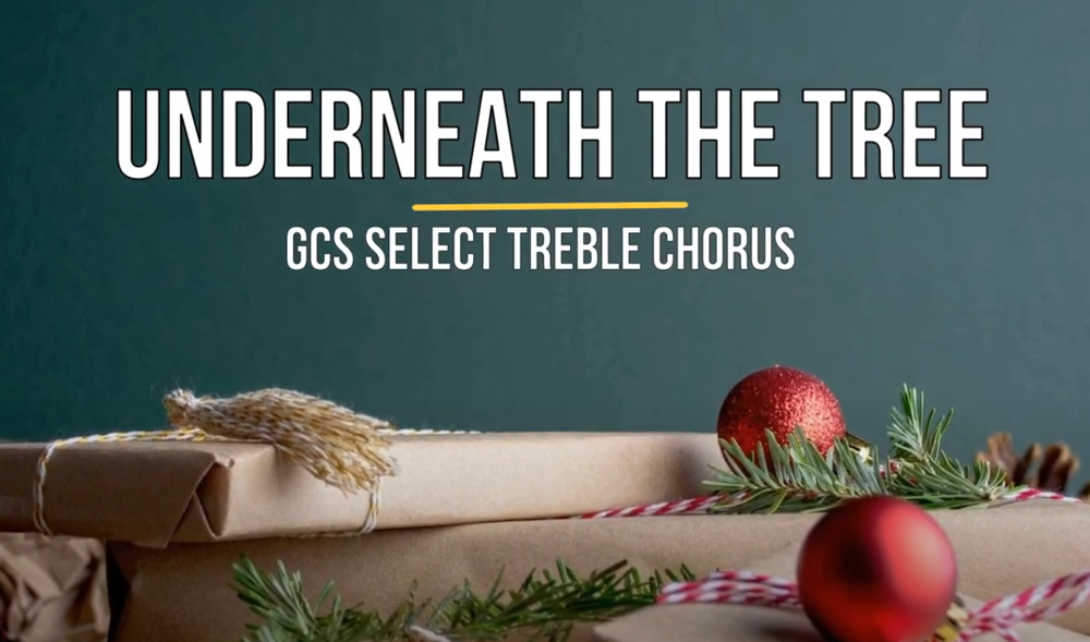 "Treble Chorus - ""Underneath the Tree"""