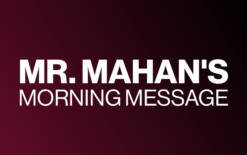 Elementary Morning Message from Mr. Mahan! Friday, April 3, 2020