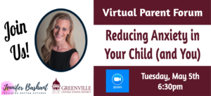 Virtual Parent Forum - Reducing Anxiety in Your Child (and You)