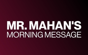 Elementary Morning Message from Mr. Mahan! Wednesday, March 25, 2020