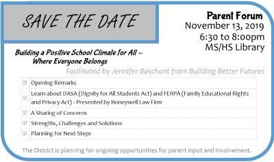 Building a Positive School Climate for All - Where Everyone Belongs Parent Forum on 11/13/19 from 6:30 to 8:00pm in the MS/HS Library