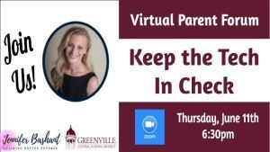 Parent Forum Keep the Tech in Check